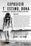 MARZO 2018.- T´ ESTIMO, DONA. Del 1 al 23 de Marzo 2018, Centro Civico Can Castelló, C/ Castelló 1. Organiza Arte sin Fronteras.  BARCELONA