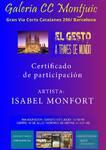 JULIO  2017.- Exposición Internacional: El Gesto a través del mundo. Sala de Exposiciones: Montjuic –Barcelona.  Del 8 al 16 de Julio 2017. Colaboración y producción de GOYART INTERNACIONAL BARCELONA