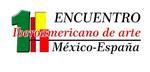 """FEBRERO 2018.-  3 """" ENCUENTRO 12 ARTISTAS MÉXICO - ESPAÑA"""" del"""" 1º ENCUENTRO IBEROAMERICANO DE ARTE MÉXICO – ESPAÑA"""" Sala de exposiciones """"Maestro Joaquín Rodrigo"""" en el Auditorio de Las Rozas MADRID. Del 8 al 28 de Febrero 2018. Con la gran colaboración"""