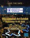 SEPTIEMBRE 2018.- INSTITUTO HISPANO DE HOUSTON  Galeria del Instituto Hispano de Houston Artista invitada.  International Art Exhibit Del 11 al 17 de Septiembre 2018 3315 Sul Ross -                                                                  HOUSTON