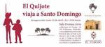 """MAYO 2019.- El Quijote viaja a Santo Domingo I ª parte  Sala Domus Artis Del 22 de Abril al 3 de Mayo Inauguración 22 de Abril a las 13 horas C/ Molino de viento,10 EL TOBOSO - TOLEDO Colaboran: """" El Quijote de Madera"""" y Excmo. Ayuntamiento de El Toboso."""